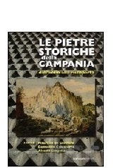 Le pietre storiche della Campania: dall'oblio alla riscoperta