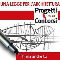Centralità del progetto, qualità, trasparenza nella nostra proposta di legge sull'Architettura