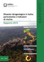 Dissesto idrogeologico: oltre 7 milioni gli italiani a rischio nell'88% dei comuni italiani