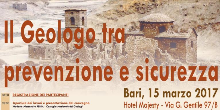 I Geologi tra Prevenzione e Sicurezza – Bari, 15 marzo 2017