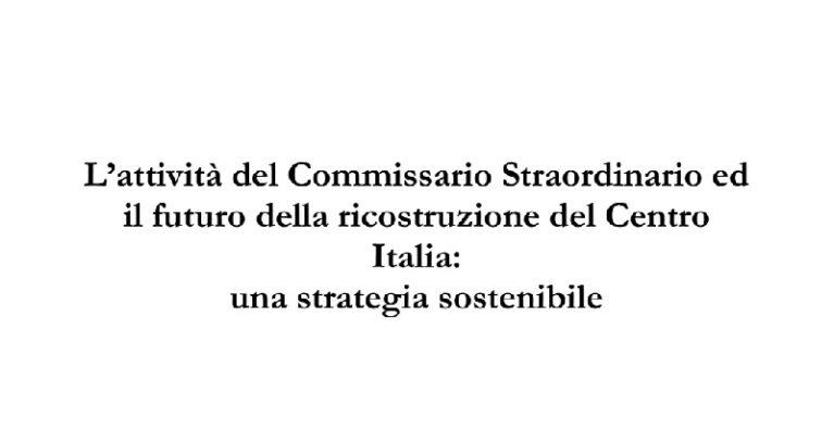 Ricostruzione Centro Italia: il punto e la strategia in uno studio