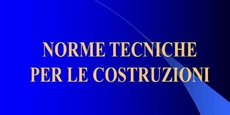 Norme Tecniche Costruzioni 2018, pubblicate le procedure per i certificati di valutazione tecnica (CVT)
