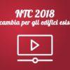 Norme Tecniche Costruzioni 2018 (NTC): cosa cambia per gli edifici esistenti?