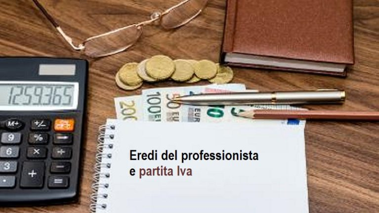Partita Iva immortale: gli eredi del professionista possono incassare fino all'ultima parcella