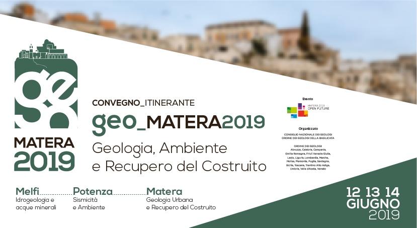 Convegno itinerante:  Geo_MATERA2019: Ambiente, Territorio e Recupero del Costruito 12-13-14 Giugno 2019 – BASILICATA