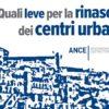Edilizia, Ance: proroga al 2030 dell'eco-sisma bonus per una ripresa strutturale