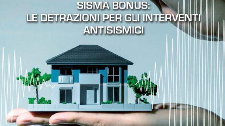 Sismabonus: aggiornata a luglio 2019 la guida del Fisco sulle detrazioni per gli interventi antisismici