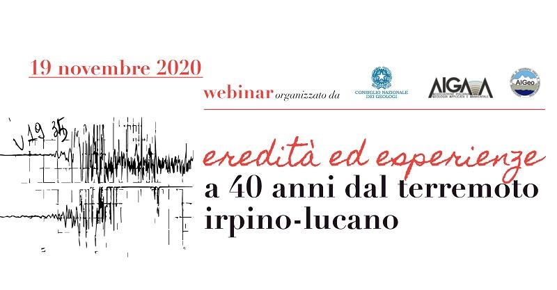 "Webinar ""Eredità ed esperienze a 40 anni dal terremoto Irpino-Lucano"""