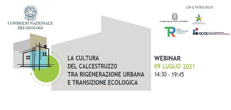 """Webinar gratuito """"La cultura del calcestruzzo tra rigenerazione urbana e transizione ecologica"""""""