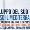 """Tavola Rotonda online e in presenza """"Sviluppo del Sud verso il Mediterraneo"""""""