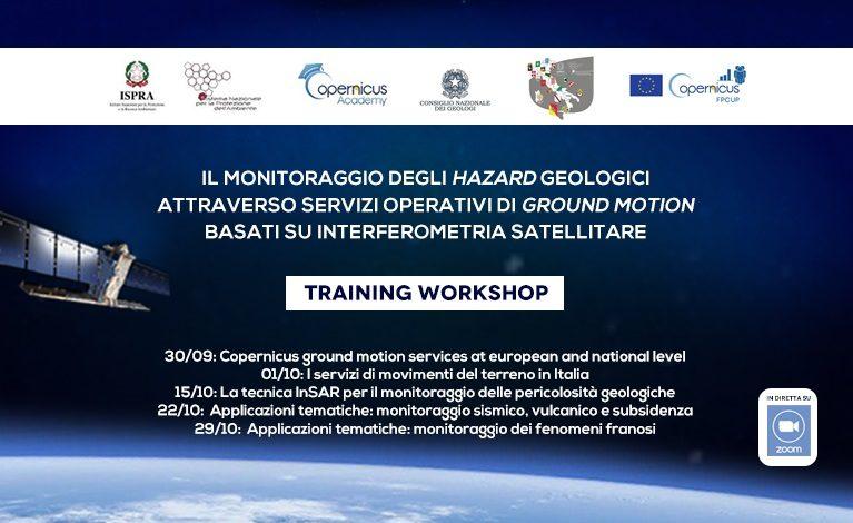Training Workshop 'Il monitoraggio degli hazard geologici attraverso servizi operativi di ground motion basati su interferometria satellitare'