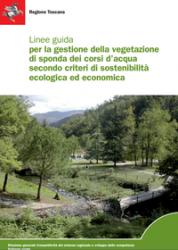 Gestire la vegetazione di sponda dei corsi d'acqua per ridurre il rischio idraulico