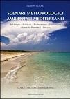 """""""Scenari meteorologici mediterranei"""": l'opera del geologo Cugno vincitore del Premio speciale Carver 2014"""