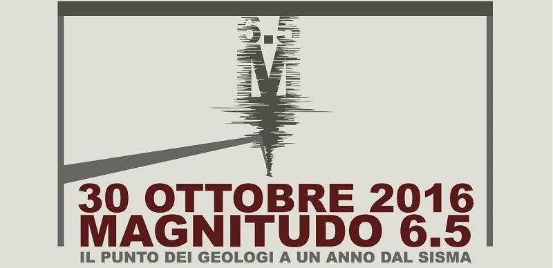 30 ottobre 2016, magnitudo 6.5: il punto dei geologi a un anno dal sisma