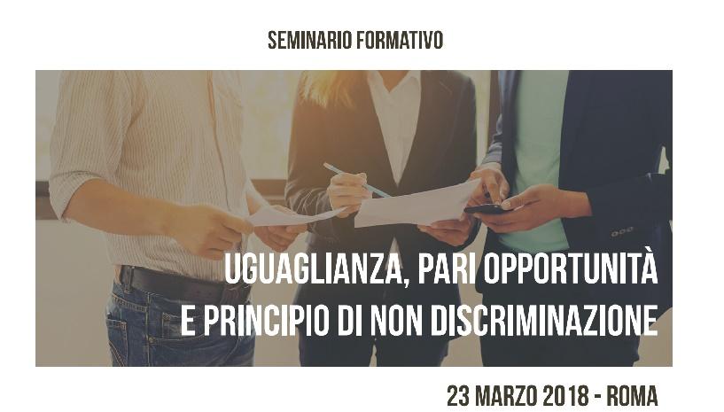 """Seminario """"Uguaglianza, Pari Opportunità e Principio di Non Discriminazione"""""""