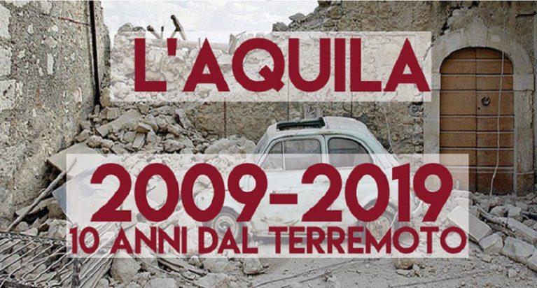 """L'Aquila """"Dieci anni dopo qui decidiamo tutti insieme"""""""