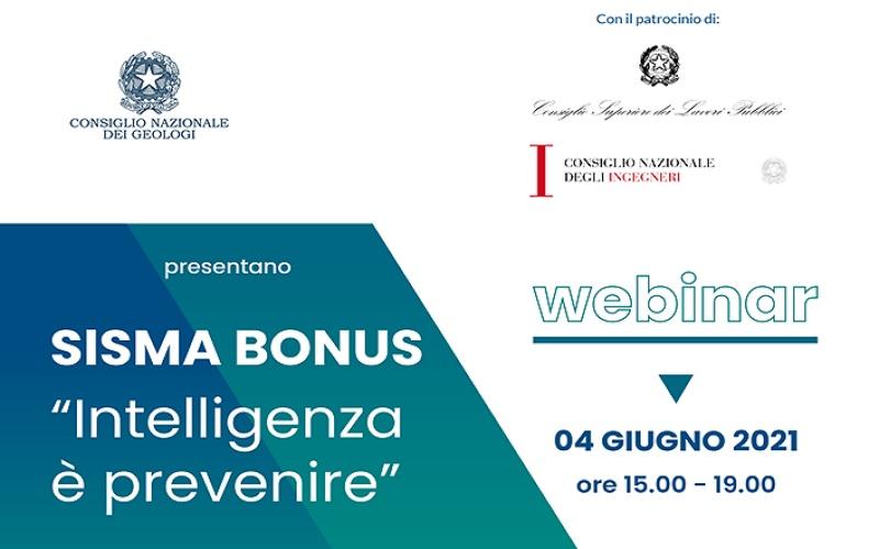 """Webinar Sisma Bonus """"Intelligenza è Prevenire"""": 4 giugno dalle ore 15 alle 19"""